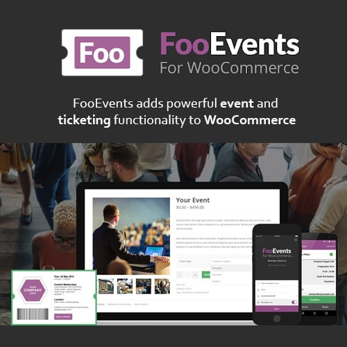 FooEvents for WooCommerce With Addons