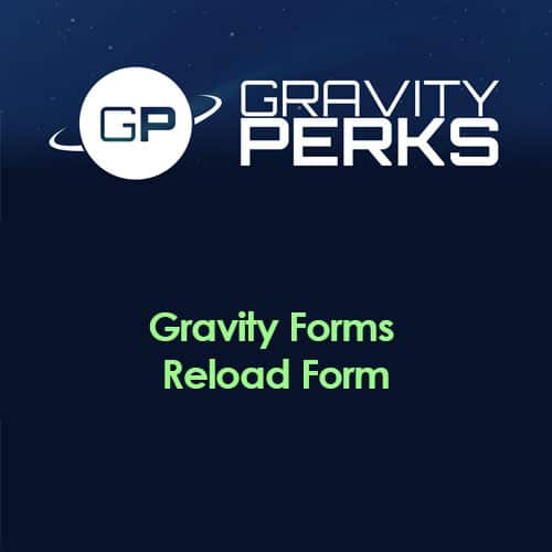 Gravity Perks – Gravity Forms Reload Form