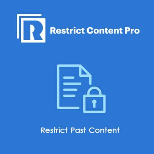 Restrict Content Pro Restrict Past Content